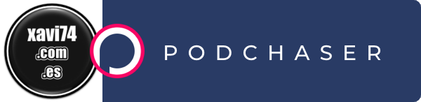Podchaser - Podcast xavi74