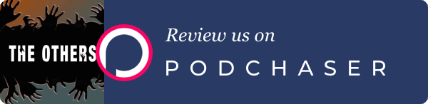Podchaser - The Others
