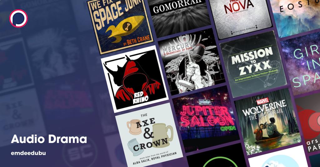Audio Drama Podcast List On Podchaser