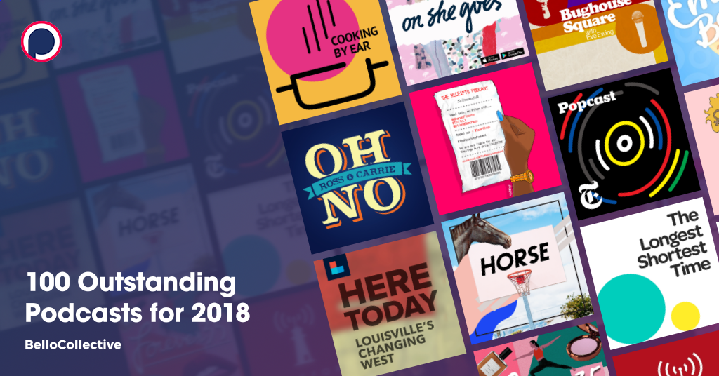 100 Outstanding Podcasts for 2018 on Podchaser 7f0c199b2d167